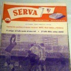 Coleccionismo deportivo: REVISTA SERVA - VIDA DEPORTIVA SEVILLISTA Nº 23 - OCTUBRE 1960 - SEVILLA FC. Lote 49143726