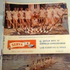 Coleccionismo deportivo: REVISTA SERVA - VIDA DEPORTIVA SEVILLISTA Nº 16 - ABRIL 1960 - SEVILLA FC. Lote 49143817
