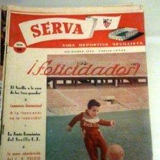 Coleccionismo deportivo: REVISTA SERVA - VIDA DEPORTIVA SEVILLISTA Nº 12 - DICIEMBRE 1959 - SEVILLA FC. Lote 49143895