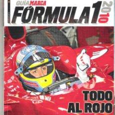 Coleccionismo deportivo: GUIA MARCA 2010 - FORMULA 1 - TODO AL ROJO - ALONSO Y FERRARI A LA RECONQUISTA. Lote 49158662