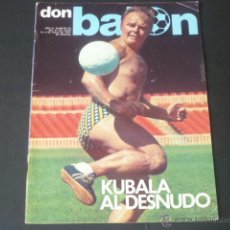 Coleccionismo deportivo: REVISTA DON BALON AÑO II - NÚMERO 90 - 27 DE JUNIO AL 3 DE JULIO 1977 - PORTADA KUBALA FC. BARCELONA. Lote 49161050