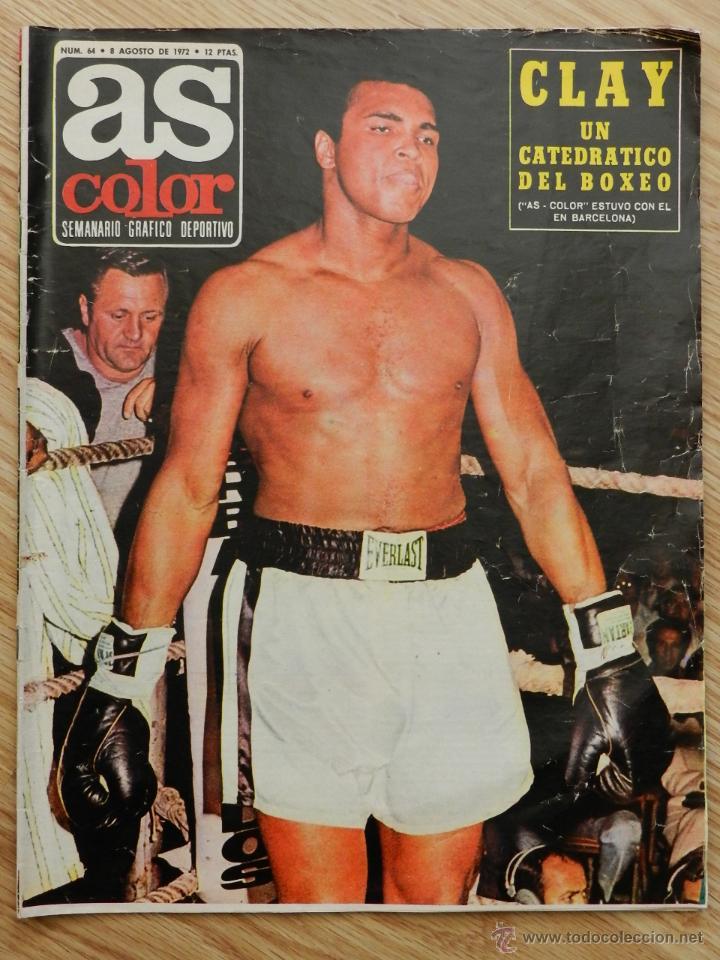 Coleccionismo deportivo: As color semanario gráfico deportivo nº64 nº 64 Cassius Clay Año 1972 regalo el nº31 Urtain Boxeo - Foto 2 - 49257374