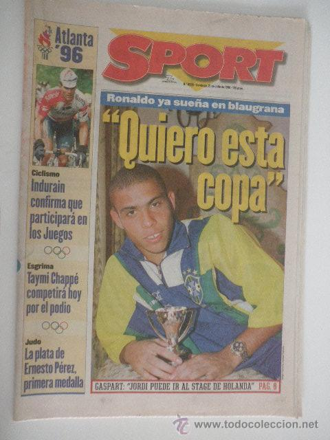 DIARIO SPORT - Nº 6005 - 21/JULIO/1996 - RONALDO EN OLIMPIADAS ATLANTA 1996 (Coleccionismo Deportivo - Revistas y Periódicos - Sport)