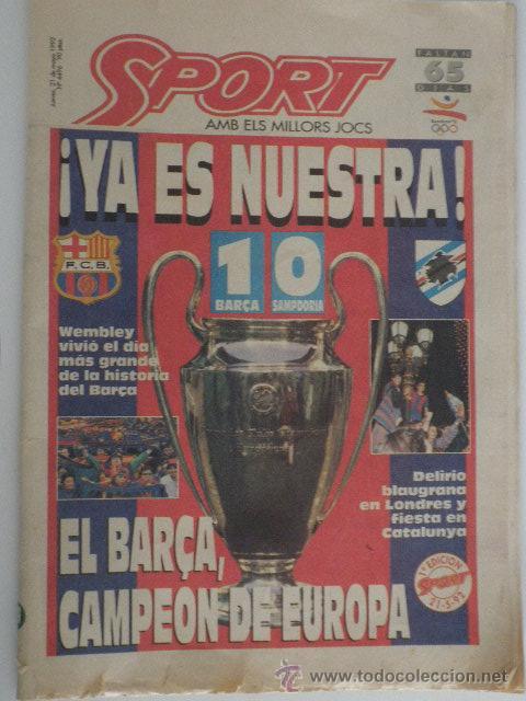 DIARIO SPORT - Nº 4496 - 21/5/92 - FINAL COPA EUROPA - BARÇA · SAMPDORIA - WEMBLEY - 1ª EDICIÓN ! (Coleccionismo Deportivo - Revistas y Periódicos - Sport)