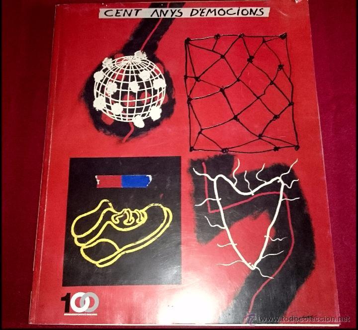 CENT ANYS D´EMOCIONS - MUNDO DEPORTIVO - CIEN AÑOS DE EMOCIONES - EN CASTELLANO ( GRAN FORMATO ) (Coleccionismo Deportivo - Revistas y Periódicos - Mundo Deportivo)