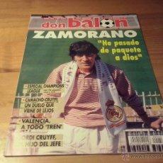 Coleccionismo deportivo: DON BALON Nº 985 - 1994 - ZAMORANO REAL MADRID - JORDI CRUYFF - TREN VALENCIA. Lote 49502846