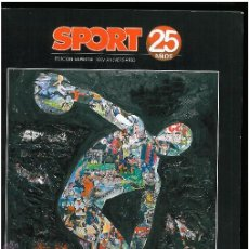 Coleccionismo deportivo: SPORT 25 AÑOS . Lote 49544157