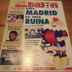 Coleccionismo deportivo: DON BALON Nº 979-1994-MADRID RUINA-PRESENTACIONES ATLETICO-SEVILLA-COMPOSTELA-MATURANA-KARPIN-MOACIR. Lote 49615825