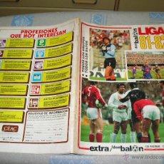 Coleccionismo deportivo: EXTRA DON BALON LIGA 81- 82 - GUIA LIGA 1981/1982 ADJUNTO MUCHAS FOTOS ,BUEN ESTADO. Lote 49865505