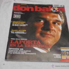 Coleccionismo deportivo: DON BALON Nº 1709. DANI ALVES. CRISTIANO RONALDO. LAPORTA EN LA TRINCHERA. CRISIS DEL PRESIDENTE.. Lote 163833812