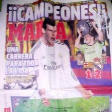 Coleccionismo deportivo: DIARIO MARCA REAL MADRID CAMPEON COPA 2014 AL BARCELONA. Lote 49925545