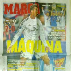 Coleccionismo deportivo: DIARIO MARCA REAL MADRID CAMPEON SUPERCOPA DE EUROPA AL SEVILLA. Lote 212801863