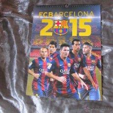 Coleccionismo deportivo: CALENDARIO FC BARCELONA 2015. Lote 49994863