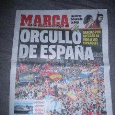 Coleccionismo deportivo: PERIODICO MARCA : ORGULLO DE ESPAÑA. TODOS A UNA CON LA ROJA ( II) 2 DE JULIO 2010 *. Lote 50500567