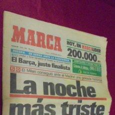 Coleccionismo deportivo: MARCA. 20 ABRIL 1993. MILAN, 5 - MADRID, 0. EL MILAN CONSIGUIÓ ANTE EL MADRID UNA GOLEADA HISTÓRICA.. Lote 50653635