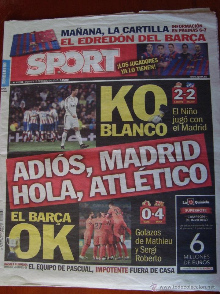 Edredon Atletico.Periodico Sport 16 1 2015 Copa Del Rey Adios Madrid Hola Atletico