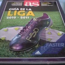 Coleccionismo deportivo: GUIA AS LIGA 2010-11, 196 PAGINAS, JUGADORES,ENTRENADORES,PRESIDENTES, ARBITROS ANALIZADOS A FONDO.. Lote 50870870