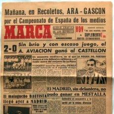 Coleccionismo deportivo: MARCA Nº 334 1943, 2-0 EL ATLETICO AVIACION GANÓ AL CASTELLÓN. Lote 51085474