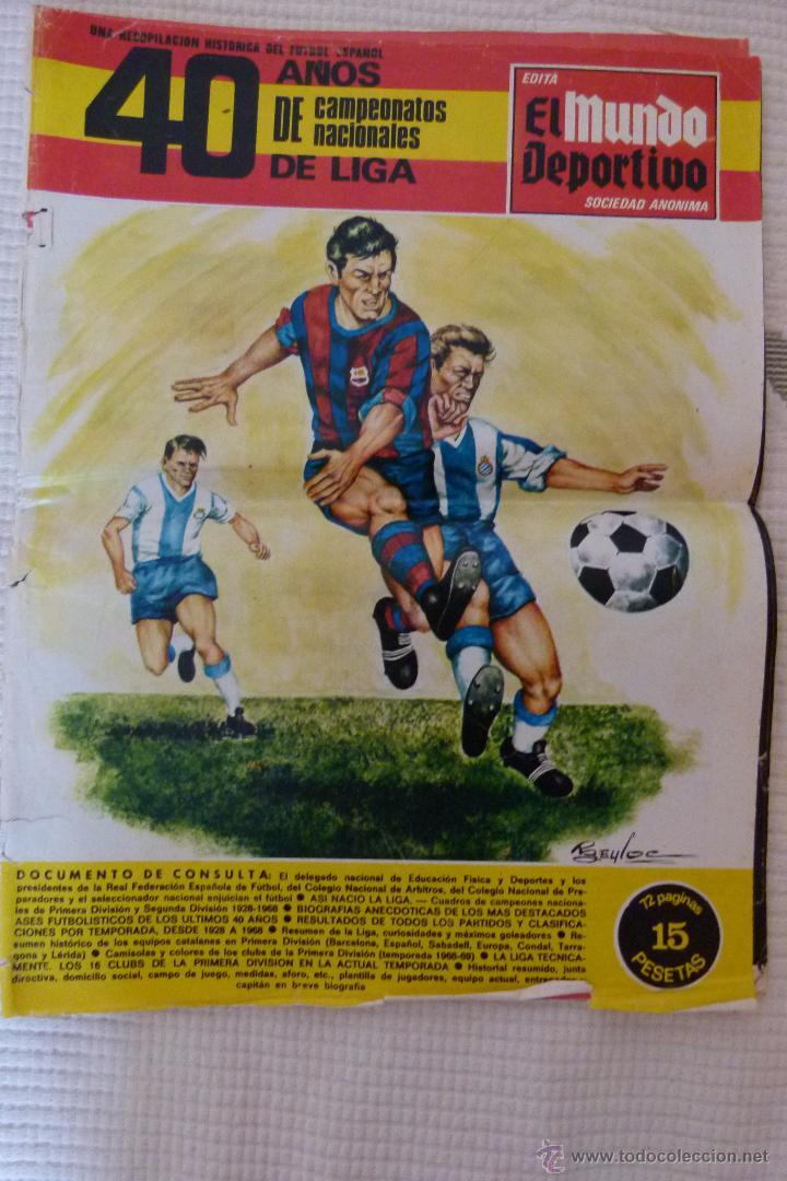 EL MUNDO DEPORTIVO 40 AÑOS DE CAMPEONATOS NACIONALES DE LIGA - NOVIEMBRE DE 1968 (Coleccionismo Deportivo - Revistas y Periódicos - Mundo Deportivo)