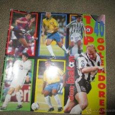 Coleccionismo deportivo: DON BALON TOP 40 GOLEADORES. Lote 51212069