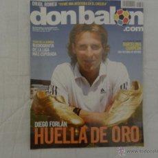 Coleccionismo deportivo: REVISTA DON BALÓN.Nº 1870 DIEGO FORLÁN HUELLA DE ORO (ÚLTIMO NÚMERO PUBLICADO) INCOMPLETO.. Lote 51362039