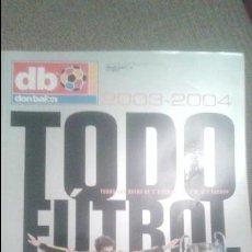 Coleccionismo deportivo: TODO FUTBOL 03/04. Lote 51441334