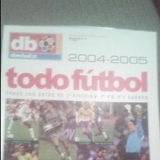 Coleccionismo deportivo: TODO FUTBOL 04/05. Lote 51441410