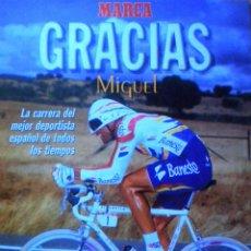 Coleccionismo deportivo: REVISTA ESPECIAL MARCA GRACIAS MIGUEL INDURAIN 32 PAGINAS CICLISMO. Lote 51572685