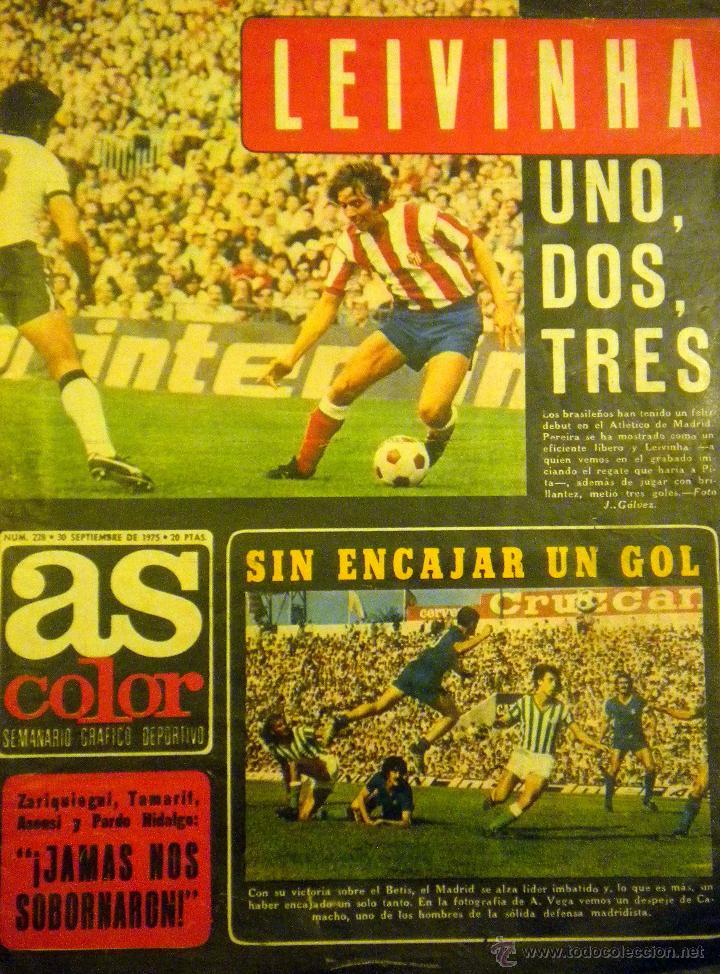 AS COLOR 228 SEPTIEMBRE 75 LEIVINHA POSTER JUANITO HERCULES C.F. ADELARDO ATLETICO MADRID FANGIO (Coleccionismo Deportivo - Revistas y Periódicos - As)
