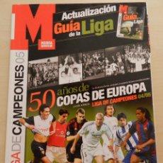 Coleccionismo deportivo: EXTRA MARCA GUIA LIGA DE CAMPEONES 04/05 - ACTUALIZACION LIGA 2004/2005 - ESPECIAL CHAMPIONS LEAGUE. Lote 51996294