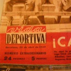Coleccionismo deportivo: PERIODICO DE LA VIDA DEPORTIVA EXTRA 1959. Lote 52131395