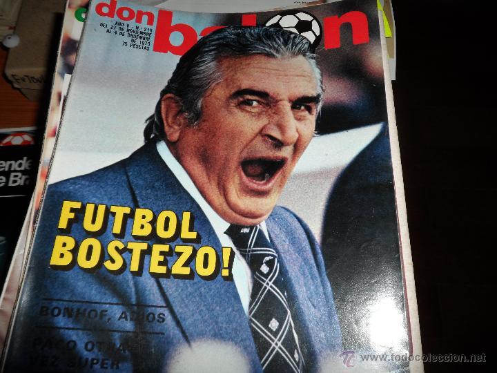 Coleccionismo deportivo: DON BALON Nº 216 1979 REPORTAJE COLOR ZURDOS DE ORO MARAÑON ROJO FERRERO DANI BONHOFF VALENCIA - Foto 5 - 38814689