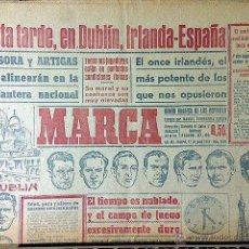 Coleccionismo deportivo: MARCA 12-6-49: ESTA TARDE, EN DUBLÍN, IRLANDA-ESPAÑA (4,30). BASORA Y ARTIGAS EN LA DELANTERA.. Lote 53029572