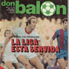 Coleccionismo deportivo: DON BALON Nº 204 - AÑO 1979 - REAL MADRID, LOS GRANDES - ESPECIAL COLOR - LA LIGA ESTA SERVIDA. Lote 53171607