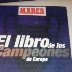 Coleccionismo deportivo: MARCA - EL LIBRO DE LOS CAMPEONES DE EUROPA . Lote 53287222