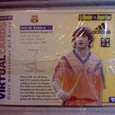 Coleccionismo deportivo: HOLOGRAMA VIRTUAL CARD TIPO TARJETA GOLES MEMORABLES BARCELONA MUNDO DEPORTIVO Nº 15 BAKERO. Lote 53305885