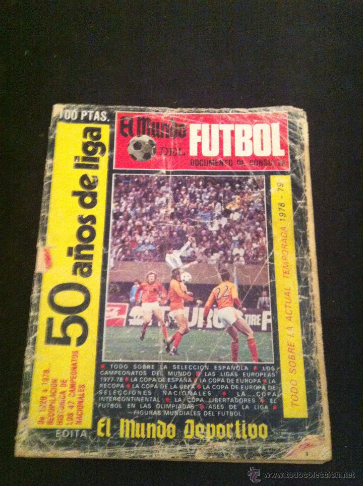 ANTIGUA REVISTA MUNDO DEPORTIVO. TODO SOBRE LA LIGA 78/79 DE FUTBOL. VER DESCRIPCION (Coleccionismo Deportivo - Revistas y Periódicos - Mundo Deportivo)