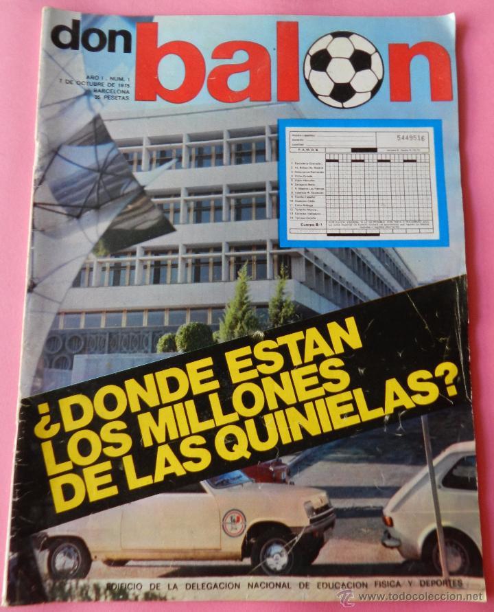 DON BALON Nº 1 1975 POSTER SOTIL FC BARCELONA 75/76 PRIMERA REVISTA NUMERO UNO COLECCIONISTA (Coleccionismo Deportivo - Revistas y Periódicos - Don Balón)