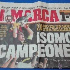 Coleccionismo deportivo: MARCA - EUROCOPA, 30 DE JUNIO 2008, YA NO ES UN SUEÑO ES UNA REALIDAD. SOMOS CAMPEONES.. Lote 53817211