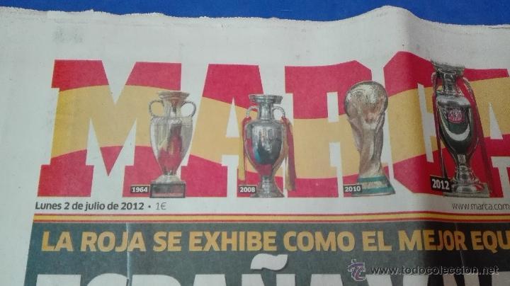 Coleccionismo deportivo: MARCA - EUROCOPA, 2 DE JULIO 2012. ESPAÑA Y NADIE MÁS . - Foto 7 - 53817421