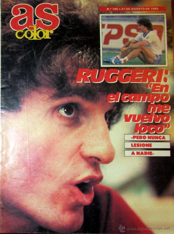 AS COLOR 185 AGOSTO 1989 RUGGERI REAL MADRID JOSE LUIS NUÑEZ NBA (Coleccionismo Deportivo - Revistas y Periódicos - As)