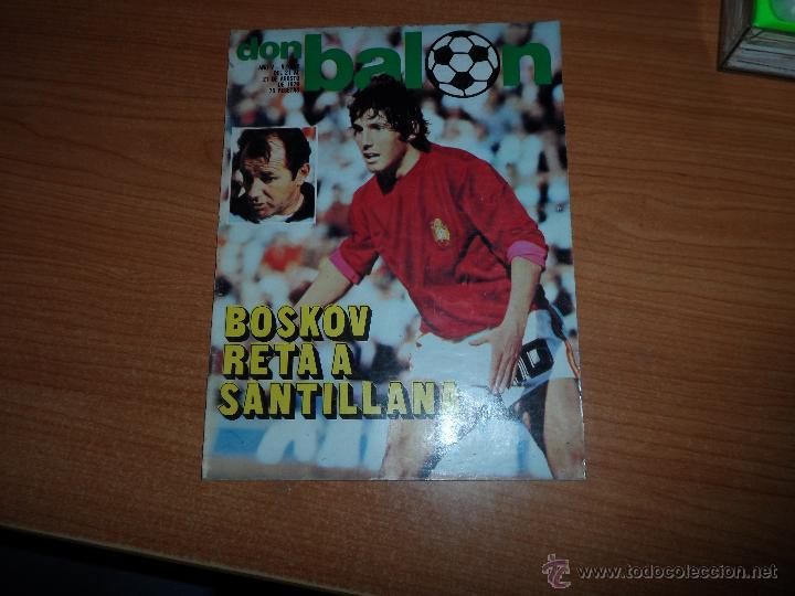 DON BALON Nº 202 1979 REPORTAJE COLOR DIARTE VALENCIA SEVILLA PORTADA SANTILLANA (Coleccionismo Deportivo - Revistas y Periódicos - Don Balón)