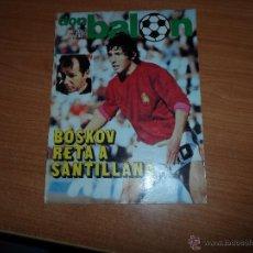 Coleccionismo deportivo: DON BALON Nº 202 1979 REPORTAJE COLOR DIARTE VALENCIA SEVILLA PORTADA SANTILLANA. Lote 54163571