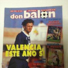 Coleccionismo deportivo: REVISTA DON BALON , AÑO XVIII, Nº 936, 5-11 OCTUBRE 1993, POSTER DUBOVSKY REAL MADRID.. Lote 110339931