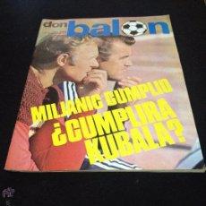 Coleccionismo deportivo: REVISTA DON BALON Nº 6 NO DEL FUTBOL CLUB F.C BARCELONA FC BARÇA CF 1975 KUBALA MILJANIC. Lote 54202657