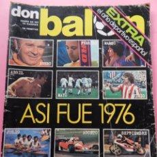 Collezionismo sportivo: REVISTA DON BALON EXTRA 1977 RESUMEN AÑO 1976-PELE-COMANECI-REAL MADRID CAMPEON-SEVE BALLESTEROS 76. Lote 54202806