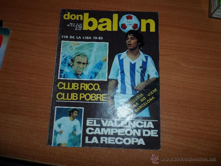 DON BALON Nº 241 1980 REPORTAJE COLOR REAL SOCIEDAD ARCONADA - VALENCIA CAMPEON DE LA RECOPA (Coleccionismo Deportivo - Revistas y Periódicos - Don Balón)