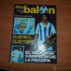 Coleccionismo deportivo: DON BALON Nº 241 1980 REPORTAJE COLOR REAL SOCIEDAD ARCONADA - VALENCIA CAMPEON DE LA RECOPA. Lote 54974162