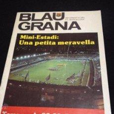 Coleccionismo deportivo: REVISTA BLAU GRANA NO DEL FUTBOL CLUB F.C BARCELONA FC BARÇA CF 1982 MINI ESTADI UNA MARAVELLA. Lote 54267206