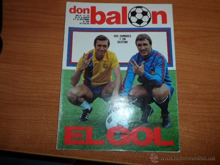 DON BALON Nº 255 1980 COLOR SATRUSTEGUI REAL SOCIEDAD MORENA VALENCIA QUINI Y KRANKL BARCELONA (Coleccionismo Deportivo - Revistas y Periódicos - Don Balón)